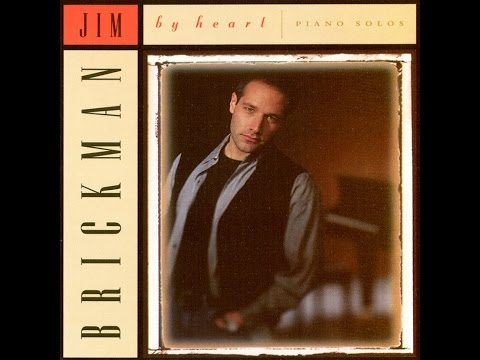 Jim Brickman - All I Ever Wanted