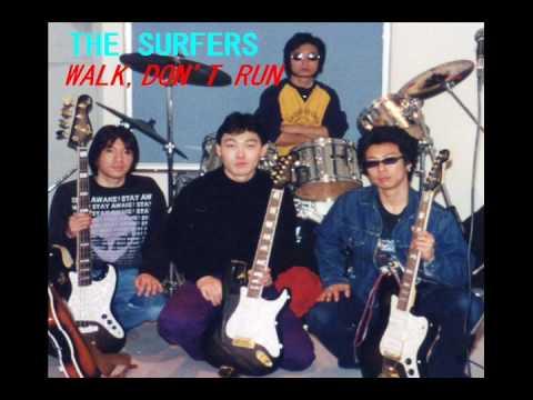 THE SURFERS WALK DON'T RUN