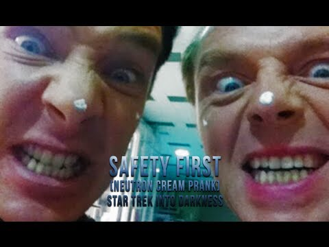 Safety First (Neutron Cream Prank) - Star Trek Into Darkness