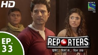 Reporters - रिपोर्टर्स - Episode 33 - 2nd June, 2015