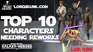 Top 10 Characters Needing Reworks in SWGOH  Star Wars Galaxy of Heroes