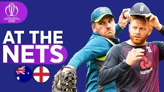 AUS v ENG - At The Nets | ICC Cricket World Cup 2019