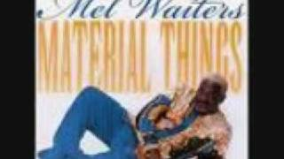 Mel Waiters Hole In The Wall Remix