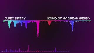 Sound Of My Dream (REMIX)