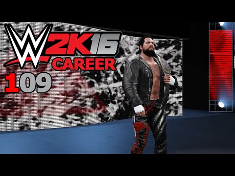 """WWE 2K16 Career [109] - """"The Next Big Thing"""" ✦ Let's Play WWE 2K16"""