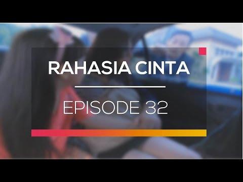 Rahasia Cinta - Episode 32