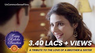 Every Sibling should watch this -- Raksha Bandhan -  tribute to Love of Brother Sister...