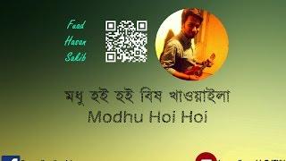Modhu Hoi Hoi Bish Khawaila- Fuad