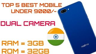 top 5 Best Budget Smartphone, under 9000 best mobile 2018,  best camera phone under 9000 in India