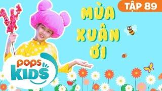 [New] Mầm Chồi Lá Tập 89 - Mùa Xuân Ơi | Nhạc thiếu nhi remix sôi động | Vietnamese Songs For Kids