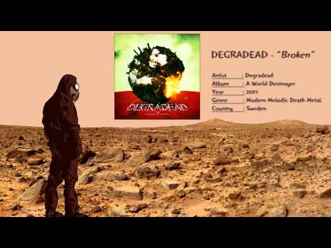 Degradead - Broken
