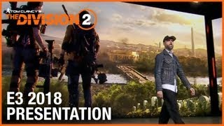 The Division 2: E3 2018 Conference Presentation | Ubisoft [NA]