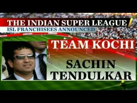 Sachin bags Kochi in Indian Super Football League
