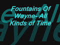 Fountains of Wayne- All Kinds of Time