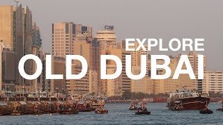 Dubai on a Budget: Old Dubai for Under $5 | Dubai, UAE