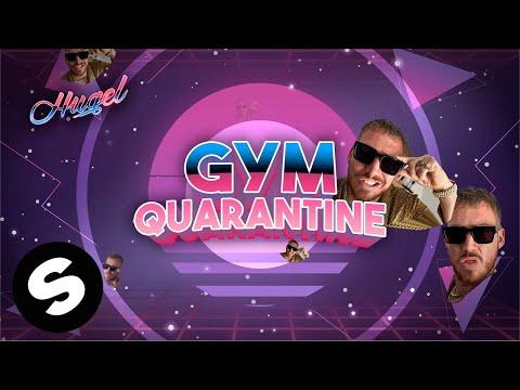 HUGEL - Gym Quarantine (Official Audio)