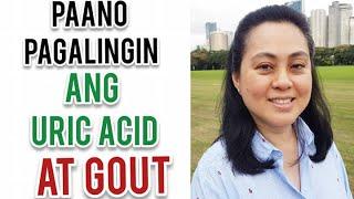 Pagalingin ang Gout at Uric Acid - Payo ni Doc Liza Ramoso-Ong