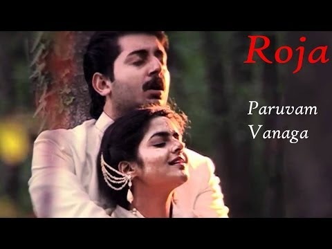 Paruvam Vanaga Song | Roja Movie Songs | A.r.rahman, Mani Ratnam video