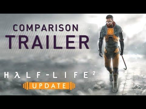 Half-Life 2: Update Comparison Trailer