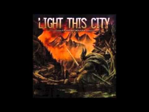 Light This City - Beginning With Release