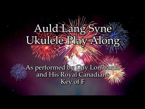 Auld Lang Syne Ukulele Play Along In F