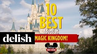 10 Best Foods at Magic Kingdom | Delish