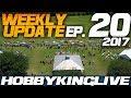 Weekly Update Ep. 20 - HobbyKing Live 2017