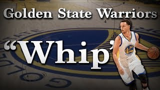 "Golden State Warriors ""Whip"""