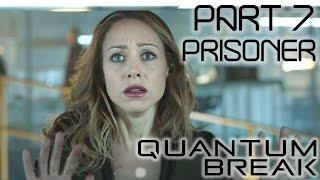 Quantum Break Gameplay - Part 7 - TV Show - Episode 2 - Prisoner