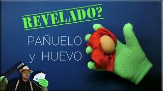 Magia Tutorial: El pañuelo y el Huevo REVELADO? _ Magic Tutorial: silk and egg REVEALED?
