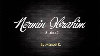 Nermin Ibrahimi - 3taba 2