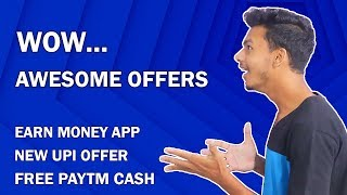 Awesome Earn Money App !! Earn Free Paytm Cash !! New UPI Offer from Mobikwik App !! Offers 2019