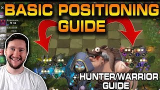 Basic Positioning Guide for Auto Chess Mobile + Warrior/Hunter Strategy Guide!