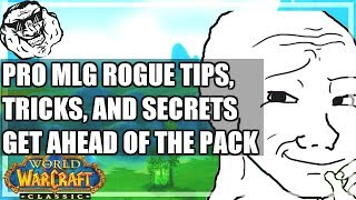 WoW Classic Pro Rogue Guide - Best Tips Tricks And Secrets To Get Ahead Of the Pack