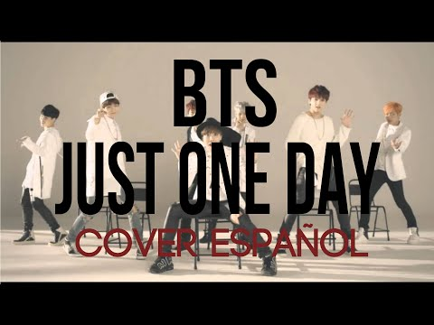 BTS - Just One Day (방탄소년단) [ COVER ESPAÑOL / SPANiSH COVER ] Tizi & Taca