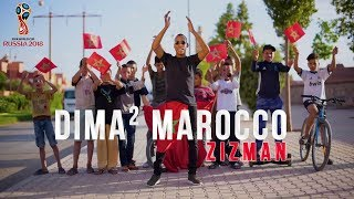 DIMA Marocco - Zizman ( MV official /2018) FIFA World Cup Russia
