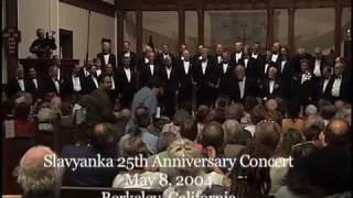 Slavyanka Men 39 S Russian Chorus 25th Anniversary Part 1 2