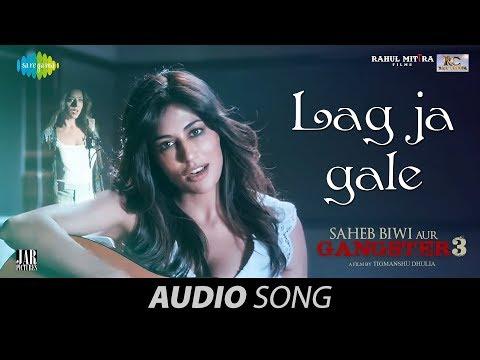 Lag Ja Gale | Audio | Saheb Biwi Aur Gangster 3 | Sanjay Dutt | Chitrangada | Jonita Gandhi | Mahie