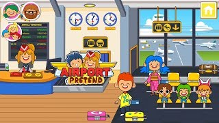 My Pretend Airport | Toddler's Game #1 (Android Gameplay) | Cute Little Games