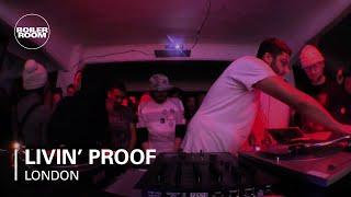 Livin' Proof Boiler Room London DJ Set