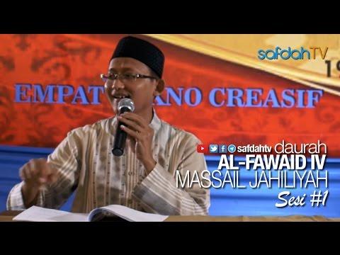 Daurah Al-Fawaid: Kitab Masaail Jahiliyah Sesi 01 - Ustadz Badru Salam, Lc