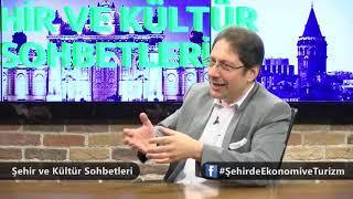 24 05 2018 Sehir ve Kültür Sohbetleri
