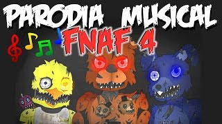 PARODIA MUSICAL DE FIVE NIGHTS AT FREDDY´S 4!!!! (Canción) by Manzelot :)