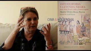 """María Elvira Roca Barea """"Imperiofobia y leyenda negra"""""""
