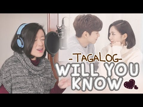 [TAGALOG] WILL YOU KNOW 날 알아줄까-Stella Jang (I'm Not A Robot 로봇이 아니야 OST) by Marianne Topacio