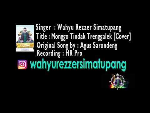 Wahyu Rezzer Simatupang - Monggo Tindak Trenggalek [Cover Audio Version]