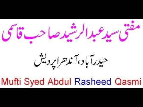 Mufti Syed Abdul Rasheed Qasmi, Har Ek Jahan Mein Har Ek Maqam Par