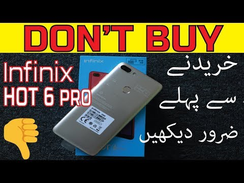 Don't Buy Infinix Hot 6 Pro in Pakistan Before Watching this !!!