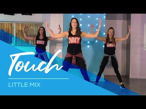 Touch - Little Mix - Fitness Dance Choreography - Baile Coreografia