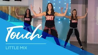 Download Lagu Touch - Little Mix - Fitness Dance Choreography - Baile Coreografia Gratis STAFABAND